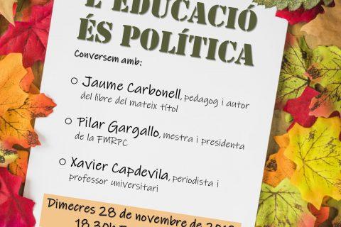 #Debatmestre Taula rodona: L'educació és política